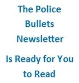 January Police Bullets Newsletter
