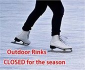 Outdoor Rinks Closed for the Season
