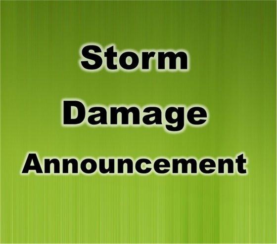Storm Damage Announcement