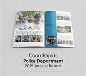 Picture of the police brochure titled: Coon Rapids Police Department 2019 Annual Report