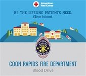 Be the lifeline patients need. Give blood at the Coon Rapids Fire Department blood drive. With American Red Cross logo.