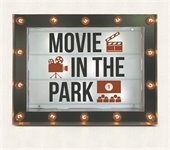 Marquee which reads Movie in the Park