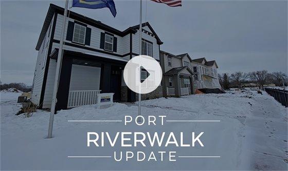 Port Riverwalk Video Update