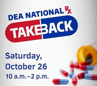 D-E-A National R-X take back, Saturday, October 20, 10 a.m. - 2 p.m. with pills spilling out of an o